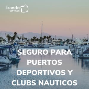 Seguros para puertos deportivos y clubs náuticos